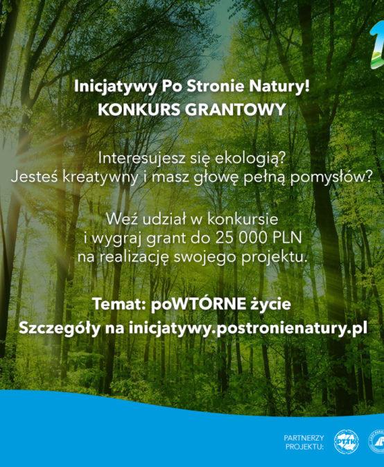 Inicjatywy Po Stronie Natury – zgł. do 26 IV