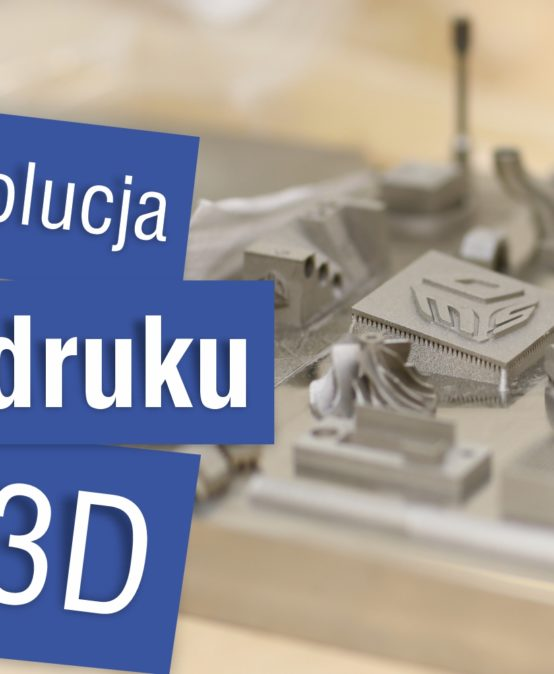 Kierunek nauka – Rewolucja w druku 3D