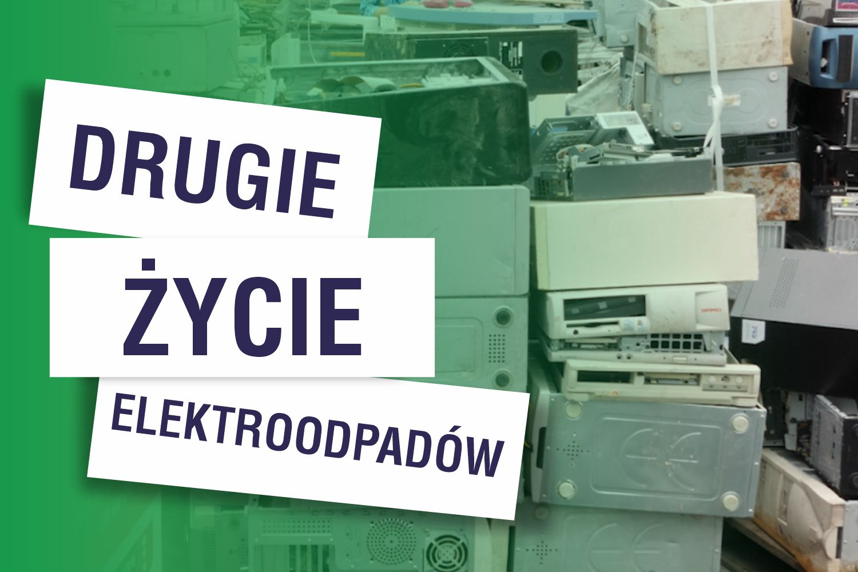 Drugie życie elektroodpadów
