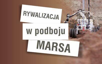 Rywalizacja w podboju Marsa